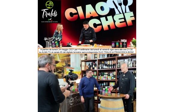 Olio Traldi di Francesca Boni a Ciao Chef! su ALMA TV al canale 65 del digitale terrestre